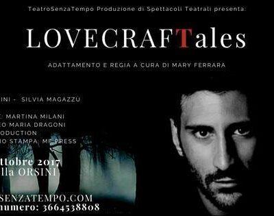 """""""Lovecraft Tales"""", lo spettacolo al centro studi Cappella Orsini di Roma"""