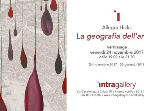 """""""La geografia dell'anima"""", Allegra Hicks all'Intragallery di Napoli"""