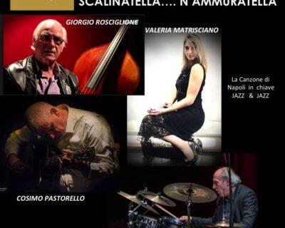 """Al Piccolo Teatro Il Salotto di Pulcinella  i Newpolitan in """"Scalinatella….N'ammuratella"""""""