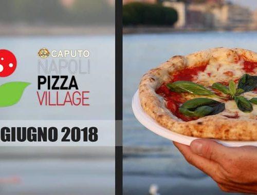 """""""Pizza Village"""", l'8^ edizione sul lungomare Caracciolo di Napoli con tanti big"""
