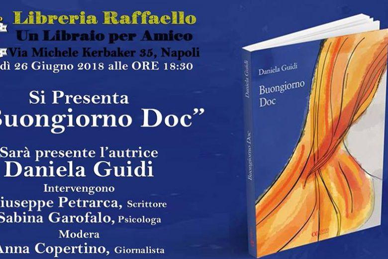 """Prima assoluta del libro """"Buongiorno Doc"""" di Daniela Guidi"""
