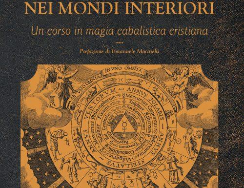 """Gareth Knight: """"Viaggio iniziatico nei mondi interiori"""", dal 22 giugno in libreia"""