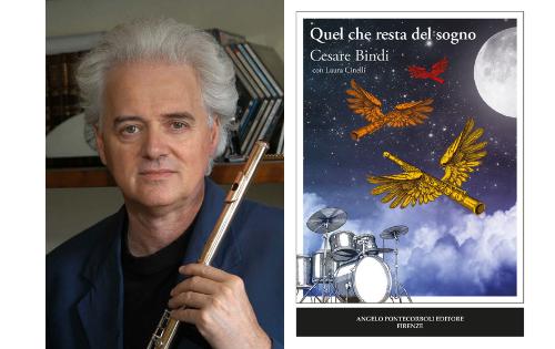 """""""Quel che resta del sogno"""", il racconto del flautista Cesare Bindi"""