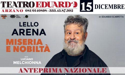 """""""Miseria e nobiltà"""", il ritorno di un classico del teatro napoletano con Lello Arena"""