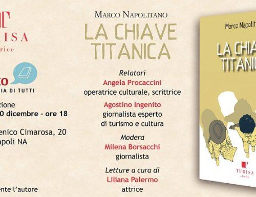 """""""La Chiave Titanica"""", al Vomero la presentazione del romanzo di Marco Napolitano"""