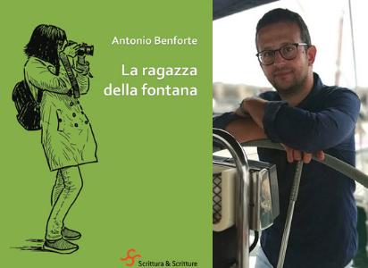 """""""La ragazza della fontana"""", il libro di Antonio Benforte sulla perdita dell'innocenza"""