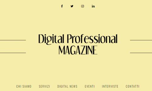 """""""Digital Professional Magazine"""" , il 3 aprile a Roma la presentazione del magazine per professionisti"""
