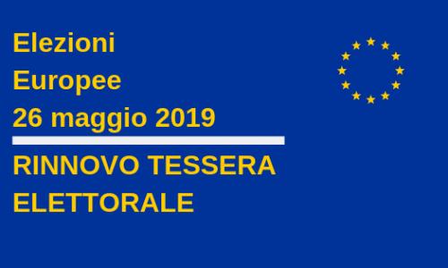 Elezioni europee 2019: rinnovo tessera elettorale