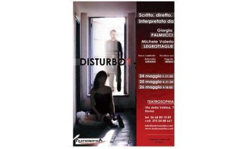 """""""Disturbo?"""" chiude la prima fortunata stagione di Teatrosophia"""