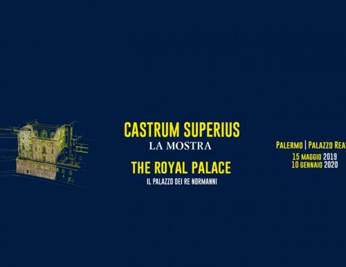 """""""Castrum Superius – Il Palazzo dei Normanni"""", in mostra fino al 10 gennaio 2020"""