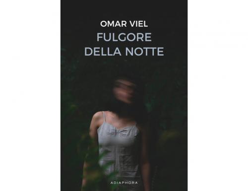 """""""Fulgore della notte"""": il romanzo d'esordio di Omar Viel"""