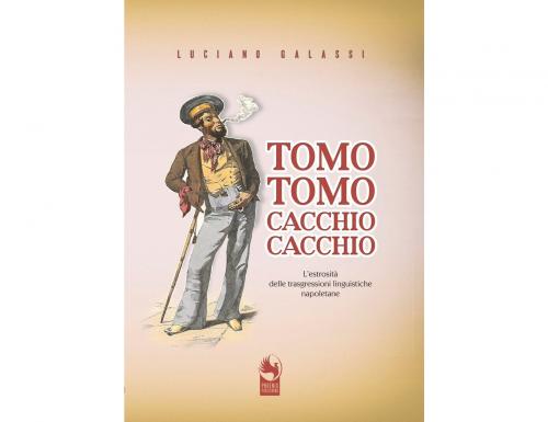 """""""Tomo tomo, cacchio cacchio"""", Luciano Galassi presenta il suo nuovo libro"""