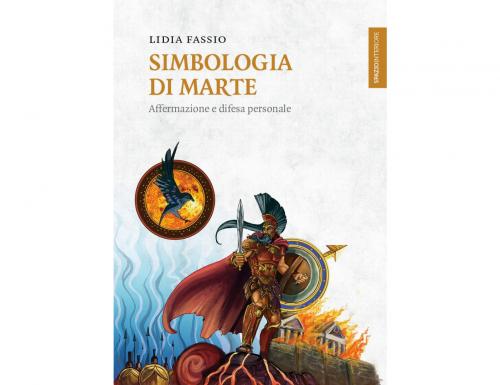 """""""SIMBOLOGIA DI MARTE"""", il 20 settembre Lidia Fassio presenta il suo libro a Harmonia Mundi"""