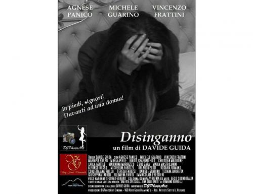 """""""Disinganno"""", la violenza psicologica nel mediometraggio di Davide Guida (TRAILER)"""