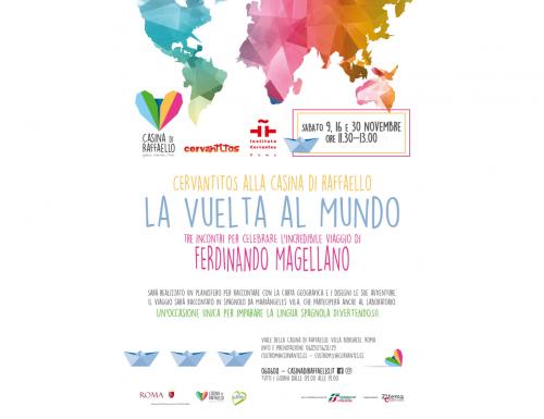 """Roma, alla Casina di Raffaello """"La Vuelta al Mundo"""", il workshop per bambini  seguendo il viaggio di Magellano intorno al globo"""
