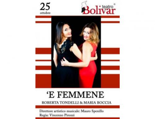 AlTeatro Bolìvar di Napoli il recital'E FEMMENE