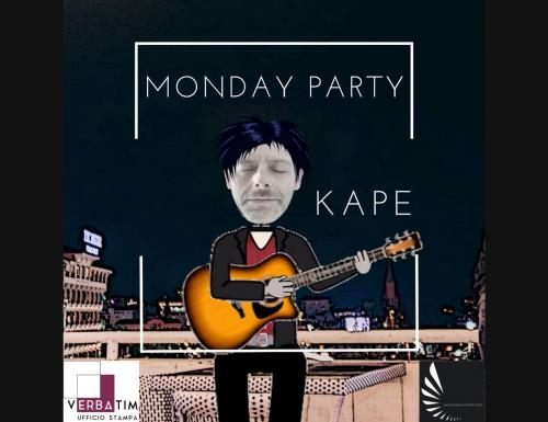 È uscito Monday Party di Kape