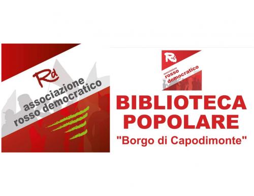 """""""Rosso Democratico"""", la biblioteca popolare di Capodimonte a Napoli presidio di cultura"""