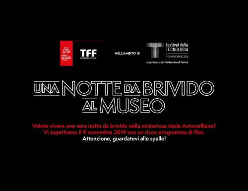 """Torino, al Museo del Cinema """"Una Notte da Brivido al Museo"""""""
