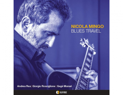 """Blues Travel"", Nicola Mingo e l'omaggio al Blue Note Sound"