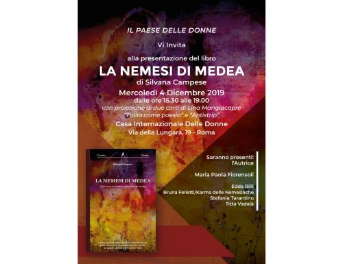 """Alla Casa Internazionale delle Donne Silvana Campese e """"LA NEMESI DI MEDEA"""" – Una storia femminista lunga mezzo secolo"""