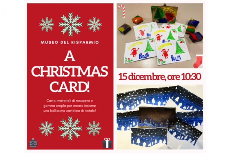 """""""A CHRISTMAS CARD"""", laboratorio natalizio al Museo del Risparmio di Torino"""