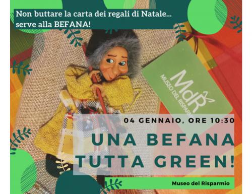 """Al Museo del Risparmio """"UNA BEFANA TUTTA GREEN"""""""