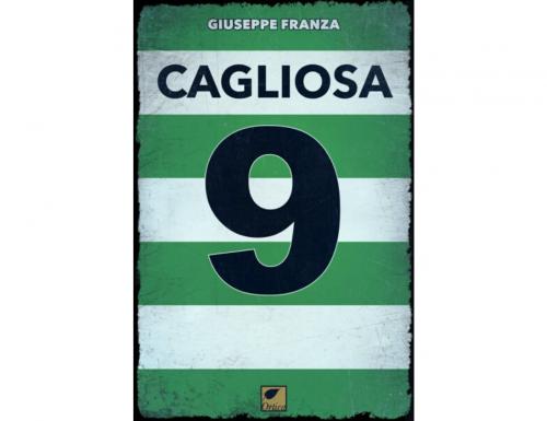 """""""Cagliosa"""" il romanzo di Giuseppe Franza che racconta il calcio minore ambientato nella periferia napoletana"""