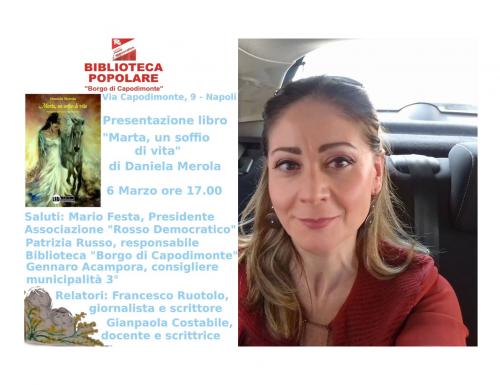 """""""Marta, un soffio di vita"""" di Daniela Merola alla Biblioteca Popolare """"Borgo di Capodimonte"""""""