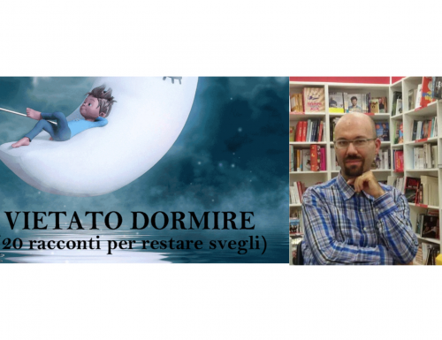 """""""VIETATO DORMIRE"""": venti racconti di Andrea Ansevini, la video intervista"""