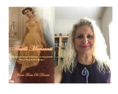 """""""Anelli Mancanti"""", il romanzo di Maria Teresa De Donato un viaggio a ritroso nel tempo alla ricerca delle proprie radici"""