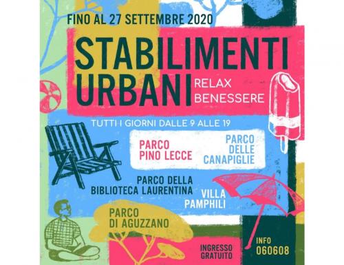 """A Roma """"Stabilimenti Balneari"""", nuove aree relax dedicate al tempo libero gratuite e per tutti"""