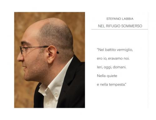 """""""Nel Rifugio Sommerso"""", la nuova raccolta poetica di Stefano Labbia"""