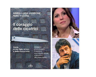 """""""Il coraggio delle cicatrici"""", il racconto di chi vuole capire il perché di certe violenze nel libro di Maria Luisa Iavarone e Nello Trocchia"""