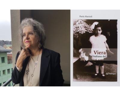"""""""Viera, un'italiana del '23"""", la forza della vita nel volume di Paola Mattioli"""