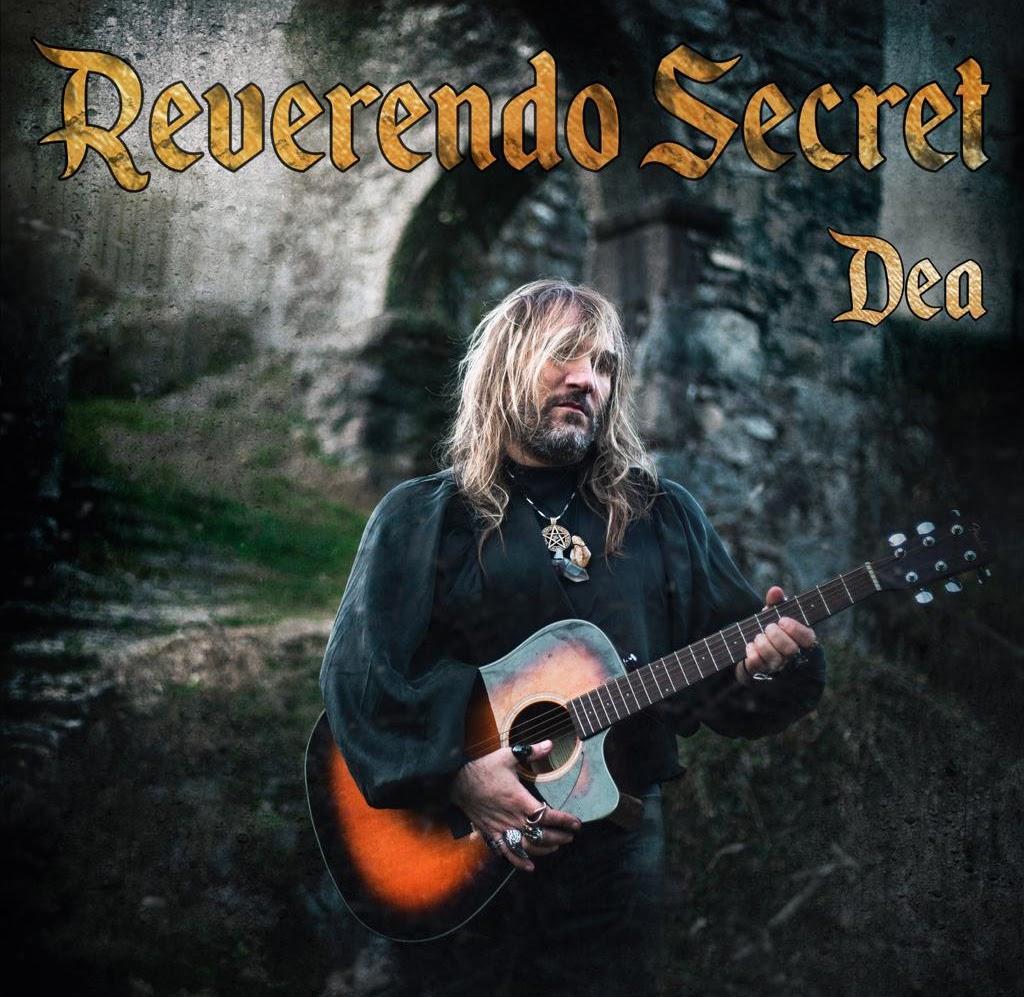 "Reverendo Secret, ""Dea"""