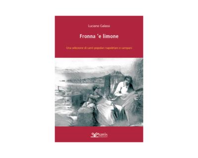 """Luciano Galassi, """"Fronna 'e limone"""""""