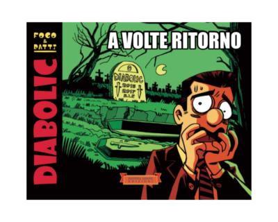 """""""Diabolic. A volte ritorno"""", il genio criminale di tutti i tempi tra i fumetti da collezione"""