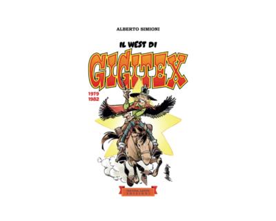 Il west di Gigitex. 1979-1982