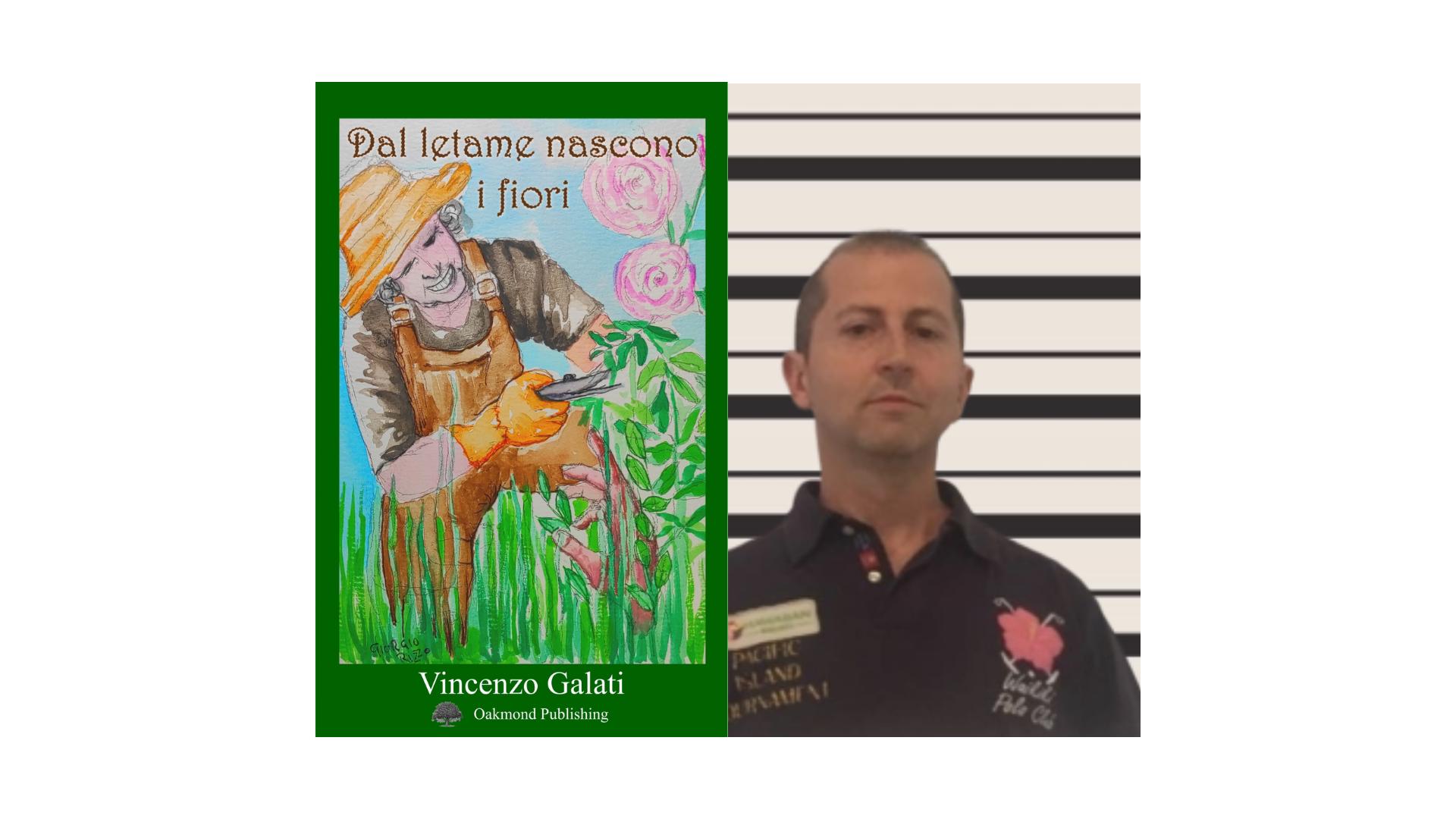 """Vincenzo Galati, """"Dal letame nascono i fiori"""""""