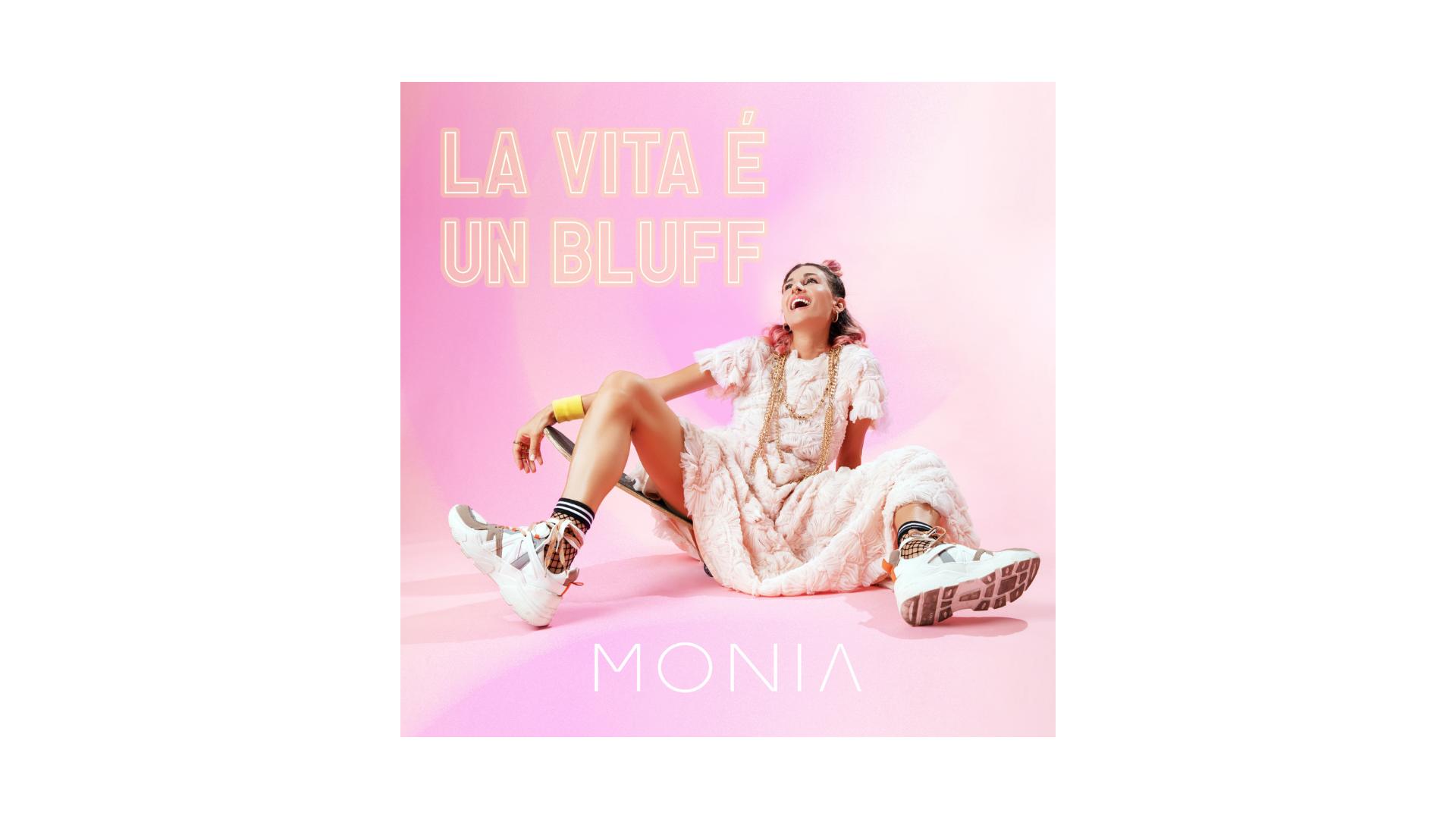 """Monia, """"La vita è un bluff"""""""