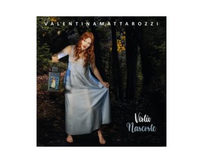 """Valentina Mattarozzi, """"Virtù nascoste"""""""