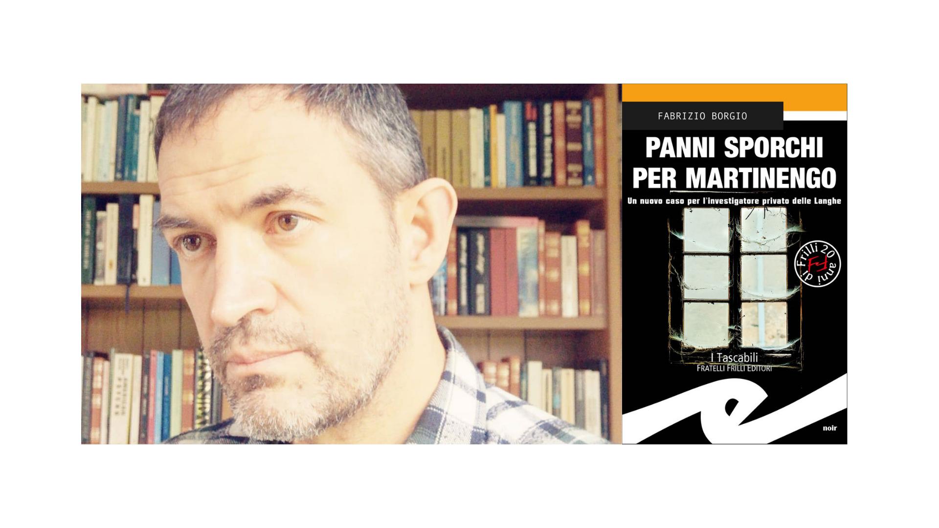 """Fabrizio Borgio, """"Panni Sporchi per Martinengo"""""""