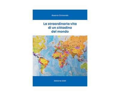 """""""La straordinaria vita di un cittadino del mondo"""", il crudo diario di viaggio di Rosario Cirimondo"""