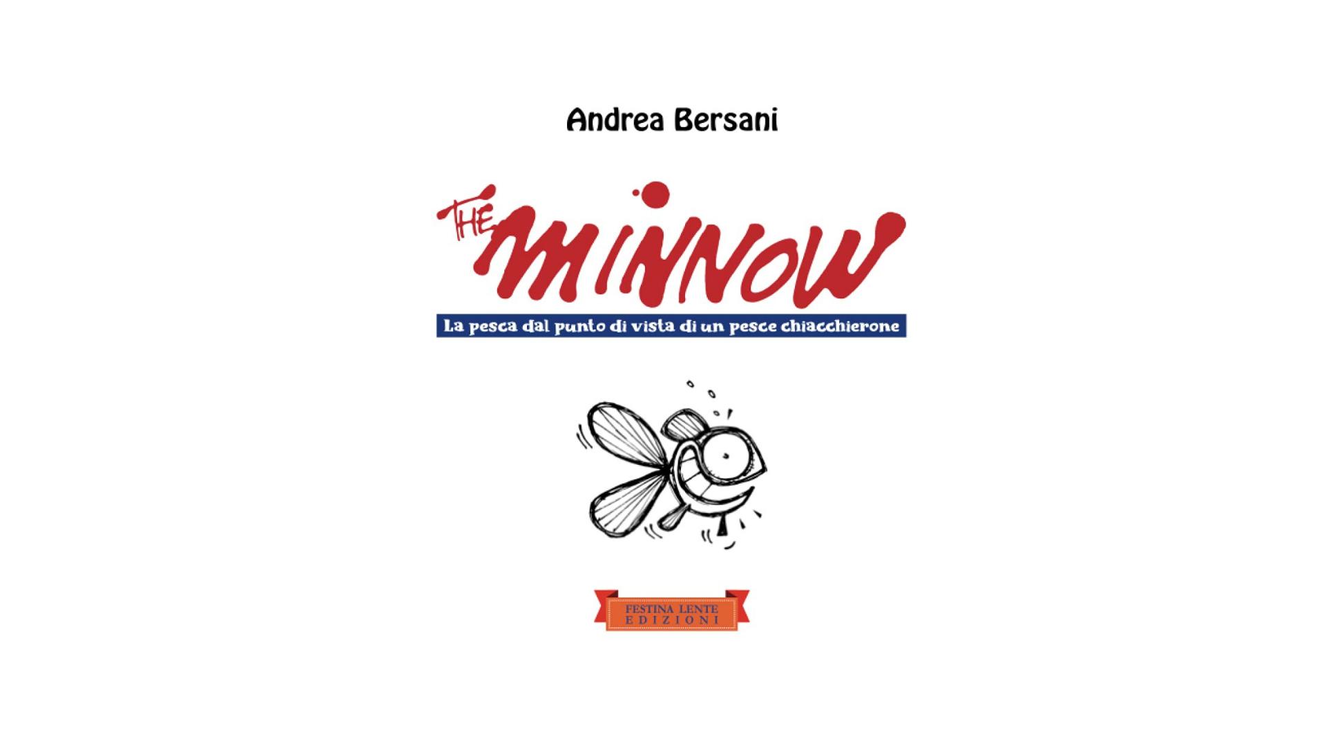 """Andrea Bersani, """"The minnow"""""""