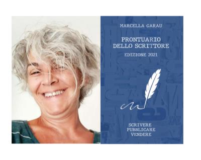 """Marcella Garau, """"Prontuario dello scrittore: Scrivere Pubblicare Vendere"""""""