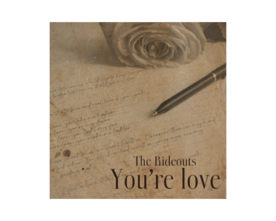 """The Rideouts, """"You're love"""""""
