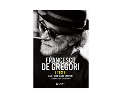 """A Enrico Deregibus il Premio Enriquez per il libro """"Francesco De Gregori. I testi. La storia delle canzoni"""""""