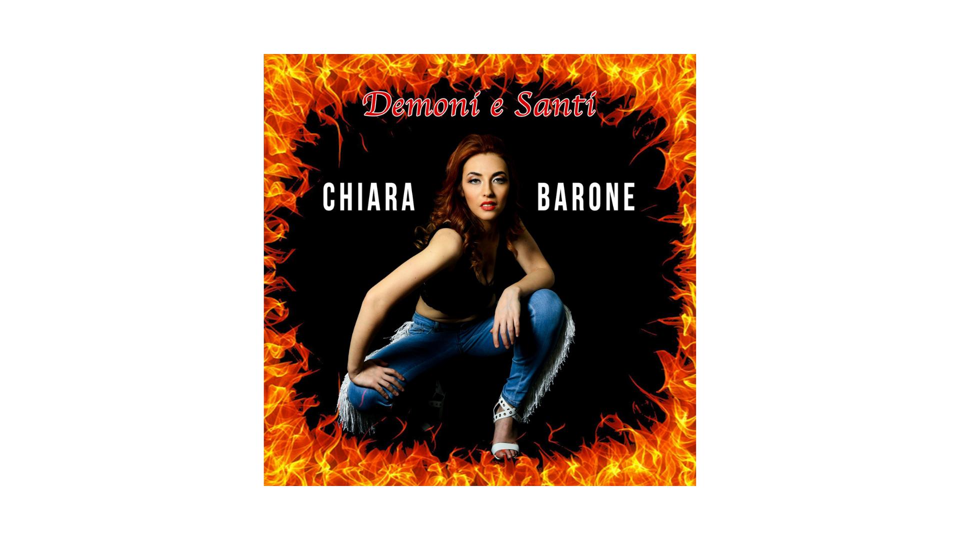 "Chiara Barone, ""Demoni e Santi"""