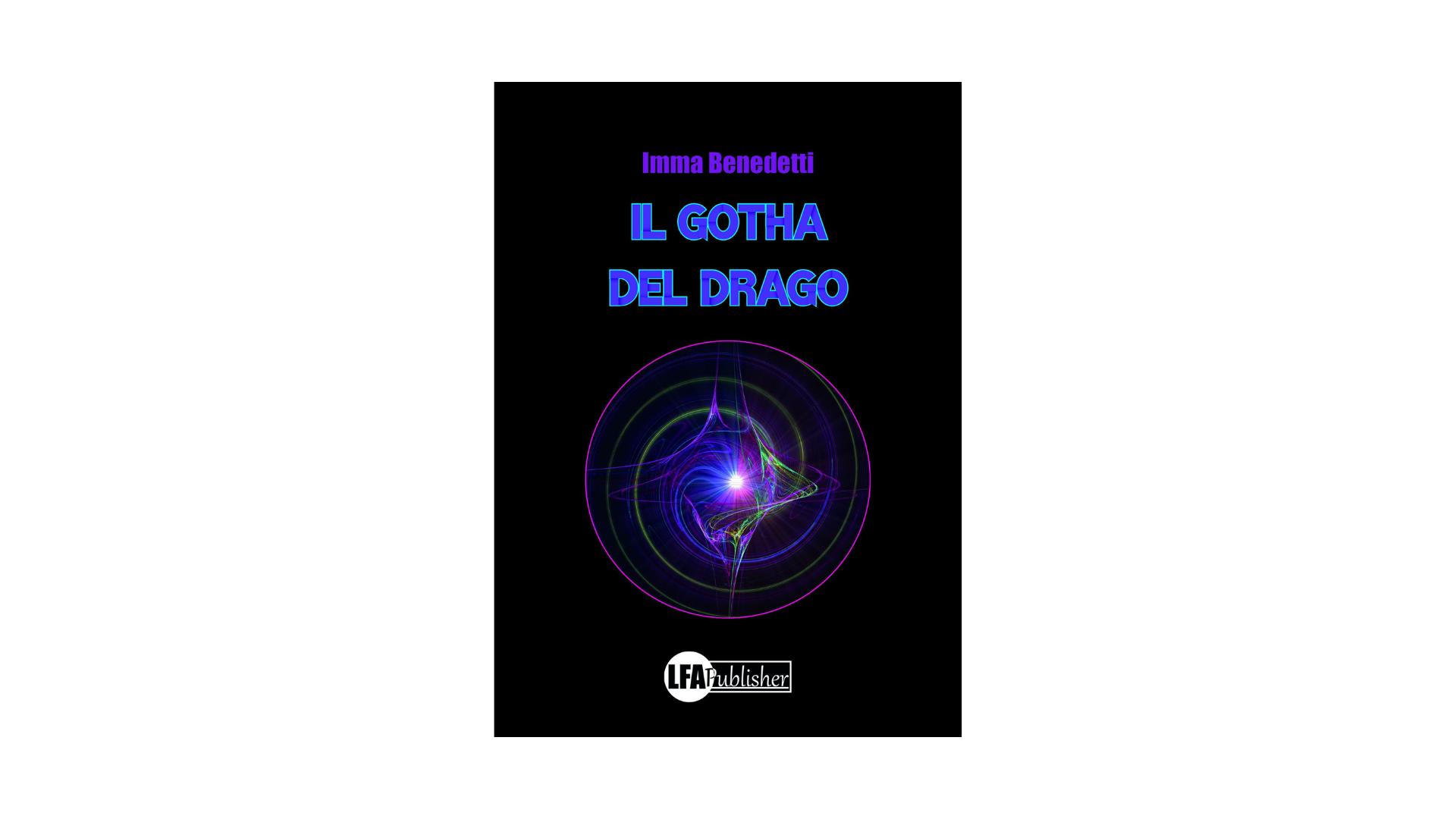 """""""Il gotha del drago"""", Imma Benedetti e le incertezze umane"""